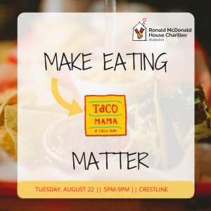 RMHCA will be at Taco Mama in Crestline to help raise money for our house!