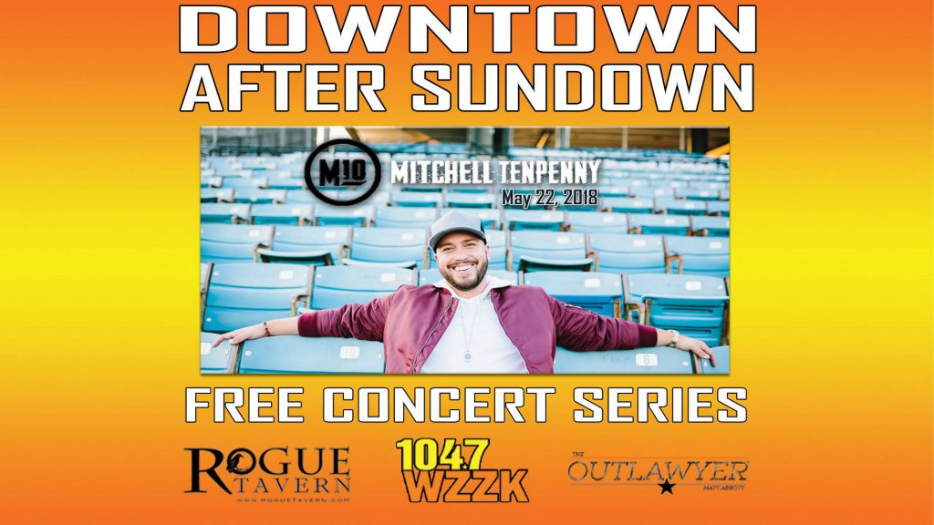 Downtown After Sunday with Mitchell Tenpenny May 22, 2018
