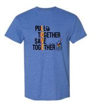 T-shirt that says pull together save togther
